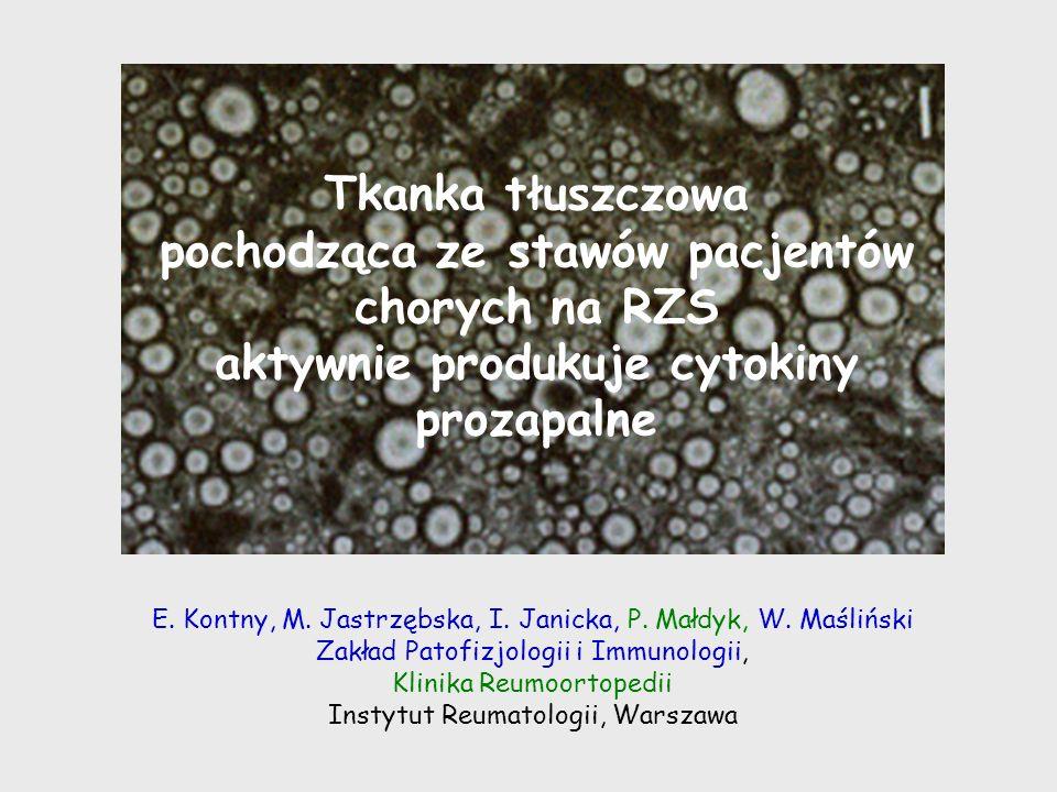 Tkanka tłuszczowa pochodząca ze stawów pacjentów chorych na RZS aktywnie produkuje cytokiny prozapalne