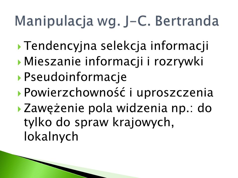 Manipulacja wg. J-C. Bertranda