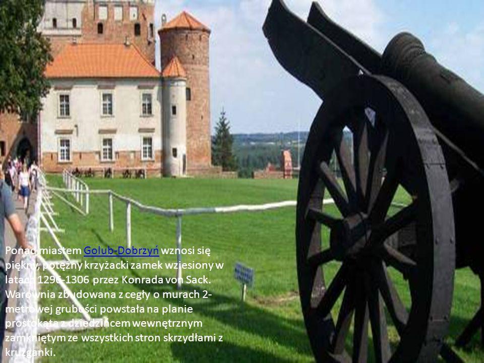 Ponad miastem Golub-Dobrzyń wznosi się piękny, potężny krzyżacki zamek wziesiony w latach 1296-1306 przez Konrada von Sack.