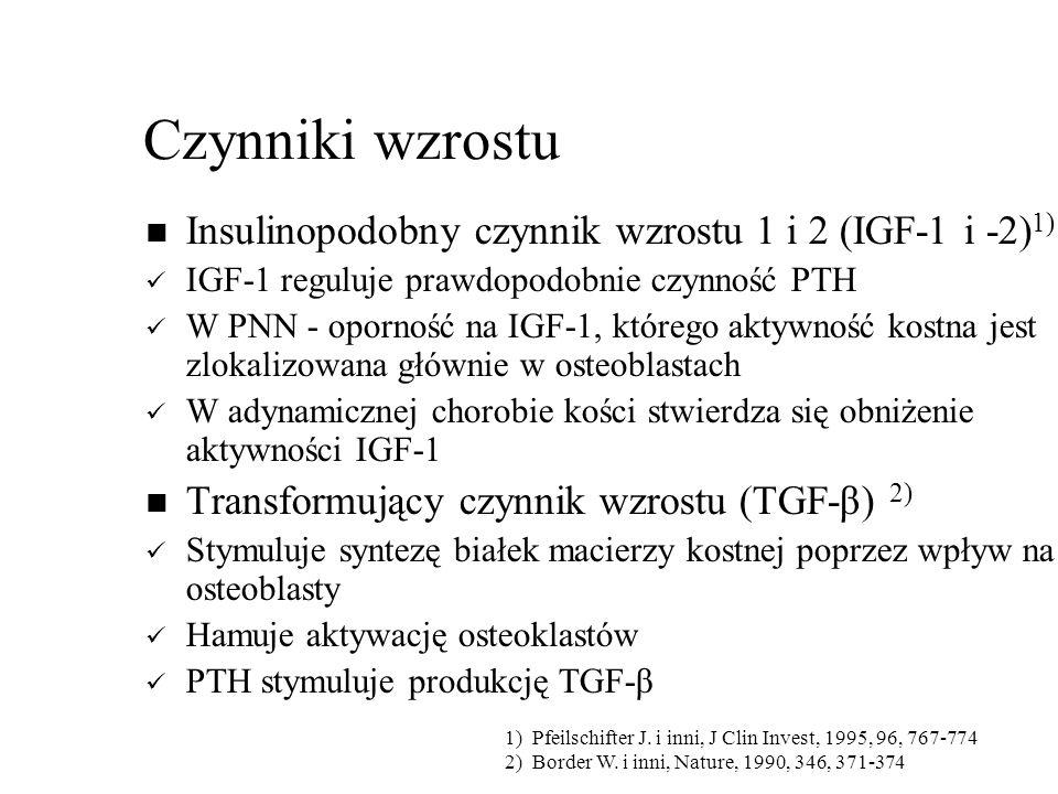 Czynniki wzrostu Insulinopodobny czynnik wzrostu 1 i 2 (IGF-1 i -2)1)