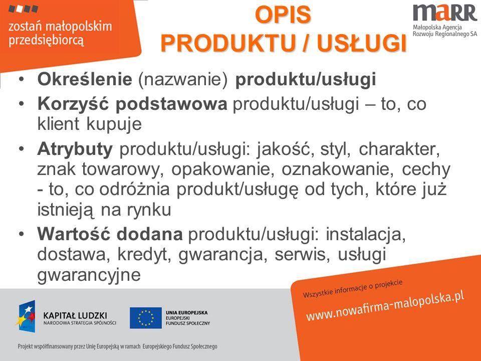 OPIS PRODUKTU / USŁUGI Określenie (nazwanie) produktu/usługi