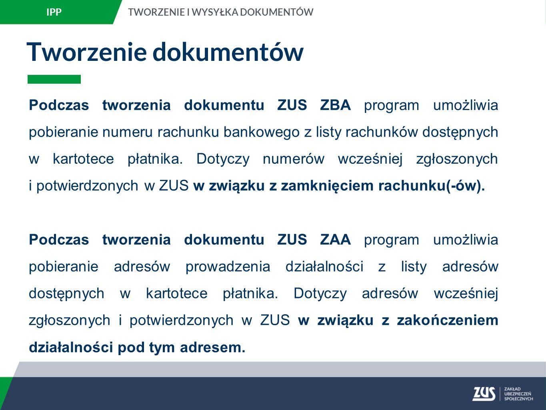 IPP TWORZENIE I WYSYŁKA DOKUMENTÓW. Tworzenie dokumentów.
