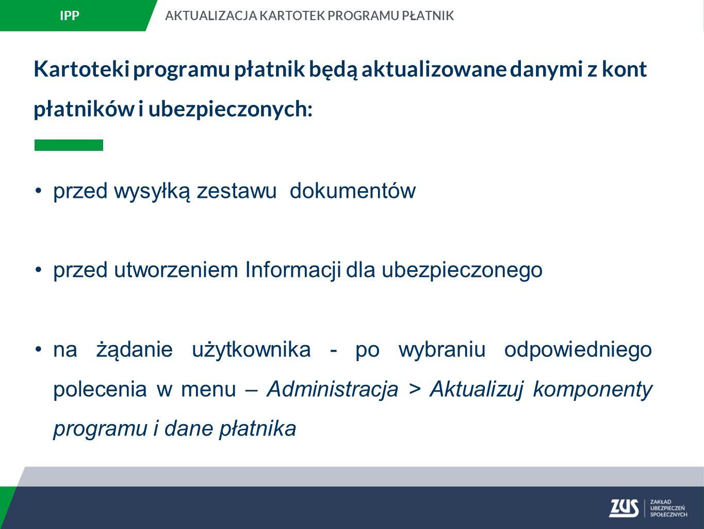 Kartoteki programu płatnik będą aktualizowane danymi z kont płatników i ubezpieczonych: