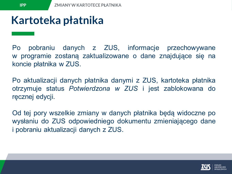 IPP ZMIANY W KARTOTECE PŁATNIKA. Kartoteka płatnika.