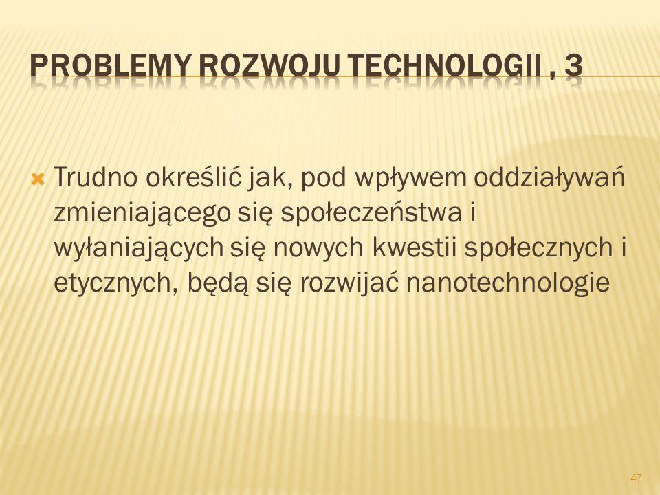 Problemy rozwoju technologii , 3