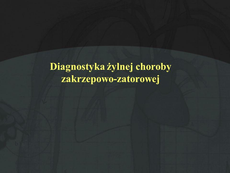 Diagnostyka żylnej choroby zakrzepowo-zatorowej