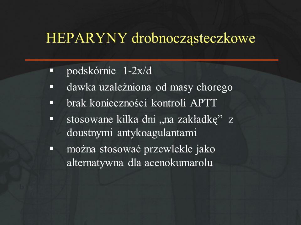 HEPARYNY drobnocząsteczkowe