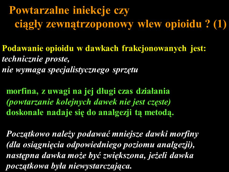 Powtarzalne iniekcje czy ciągły zewnątrzoponowy wlew opioidu (1)