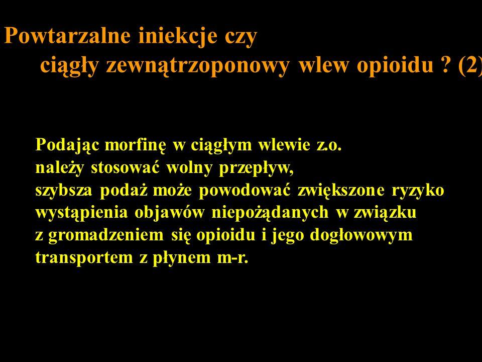 Powtarzalne iniekcje czy ciągły zewnątrzoponowy wlew opioidu (2)