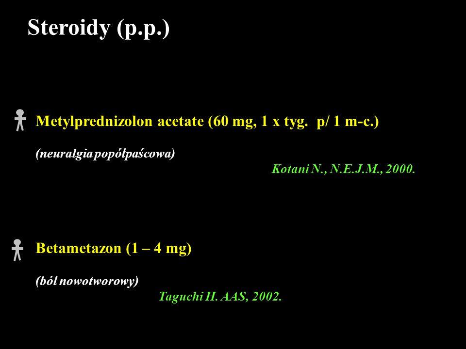 Steroidy (p.p.) Metylprednizolon acetate (60 mg, 1 x tyg. p/ 1 m-c.)