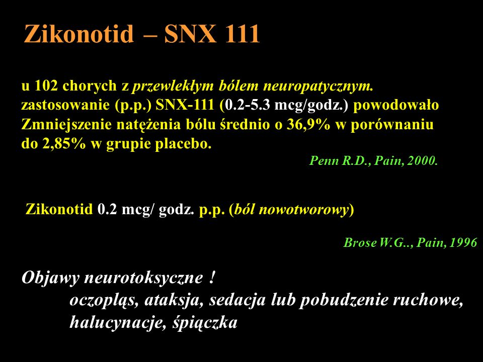 Zikonotid – SNX 111 Objawy neurotoksyczne !