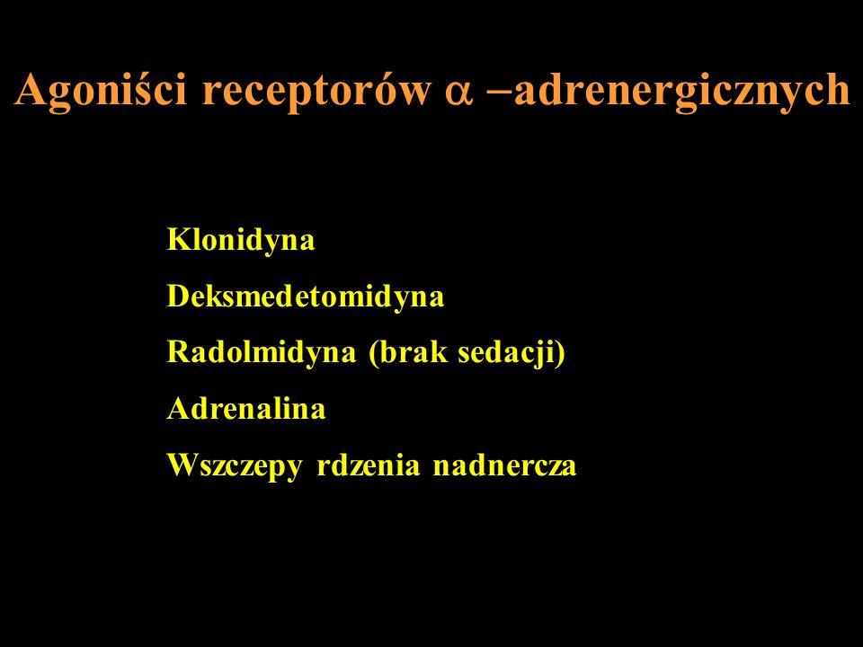 Agoniści receptorów a -adrenergicznych
