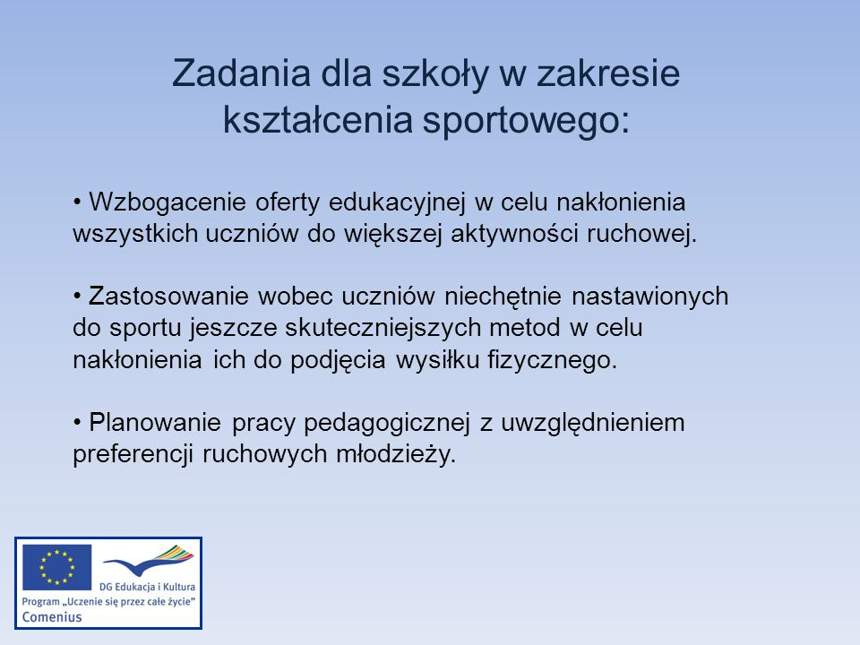 Zadania dla szkoły w zakresie kształcenia sportowego: