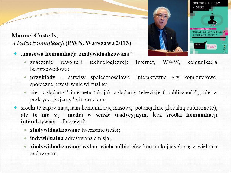Manuel Castells, Władza komunikacji (PWN, Warszawa 2013)