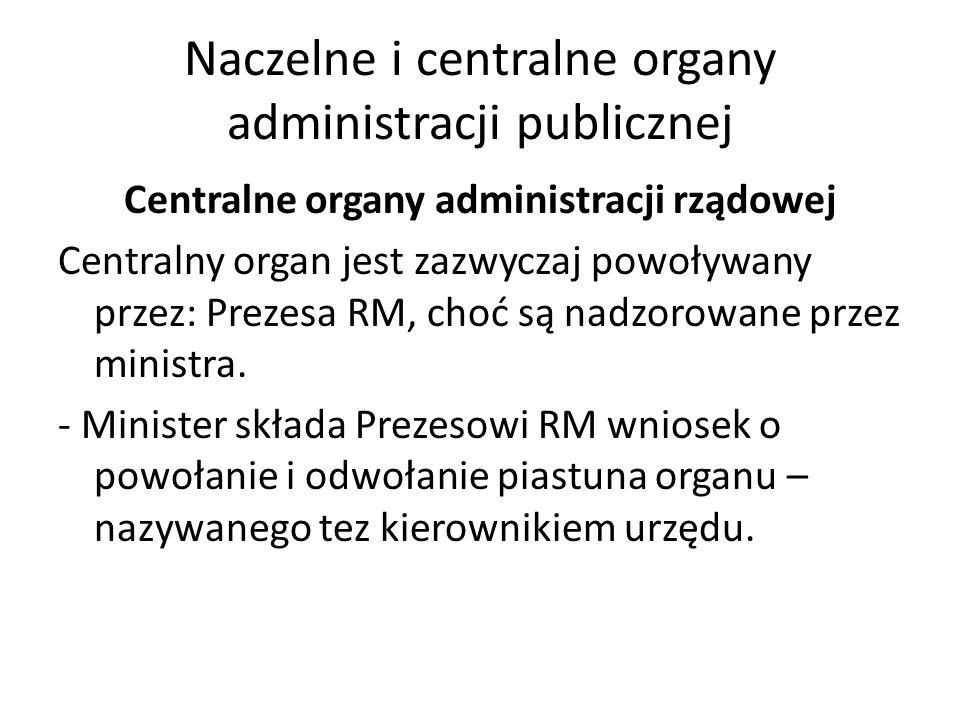 Naczelne i centralne organy administracji publicznej