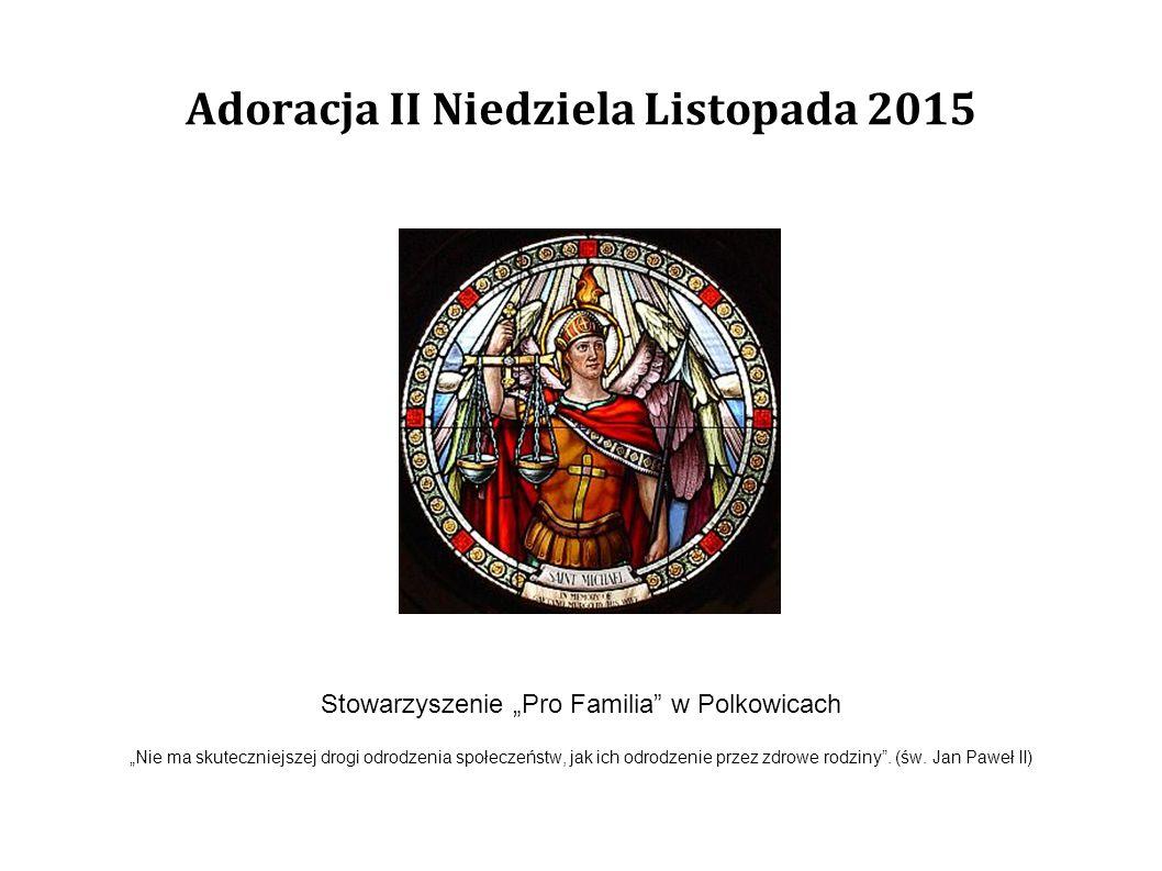 Adoracja II Niedziela Listopada 2015