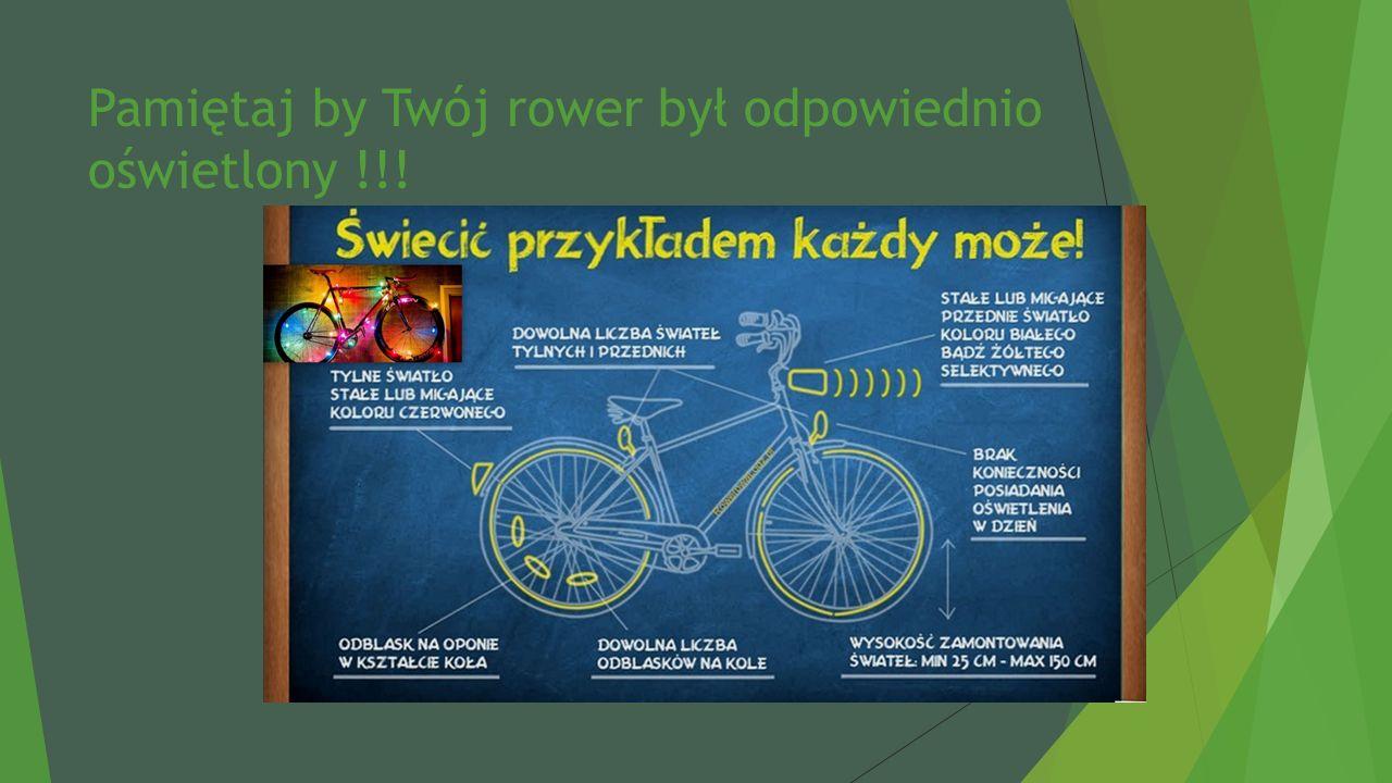 Pamiętaj by Twój rower był odpowiednio oświetlony !!!