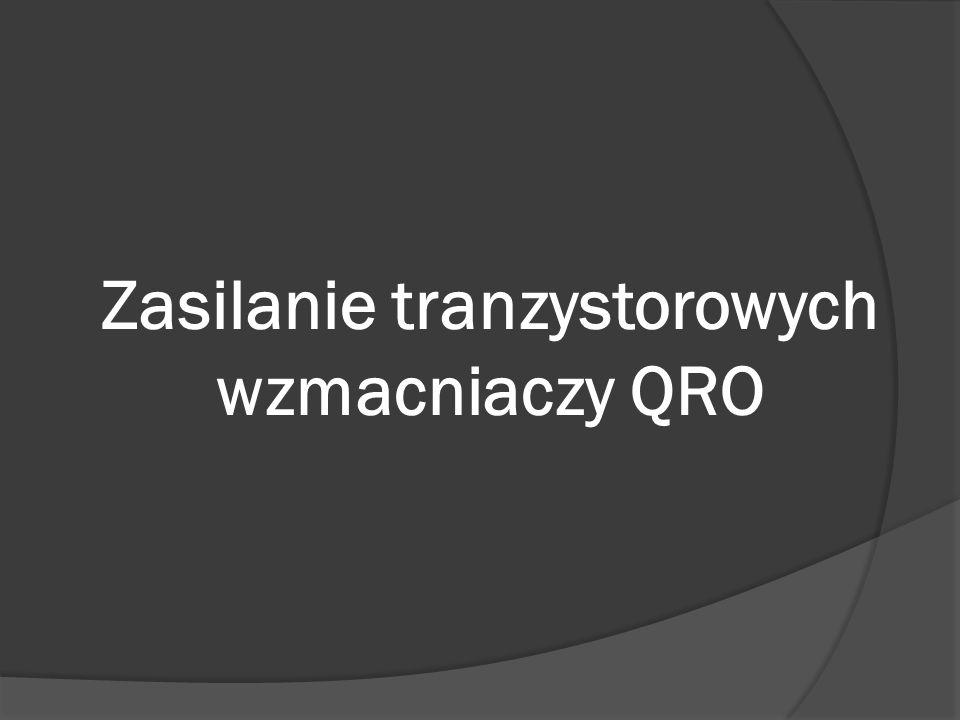 Zasilanie tranzystorowych wzmacniaczy QRO