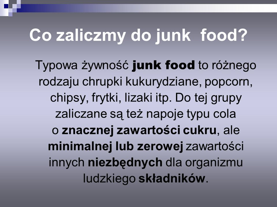 Co zaliczmy do junk food