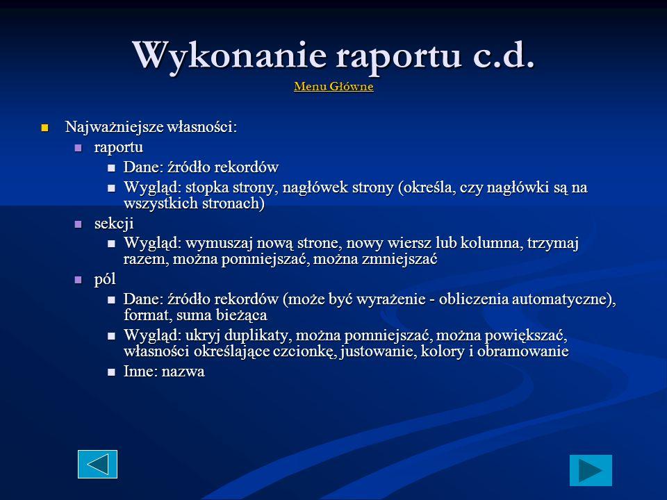 Wykonanie raportu c.d. Menu Główne