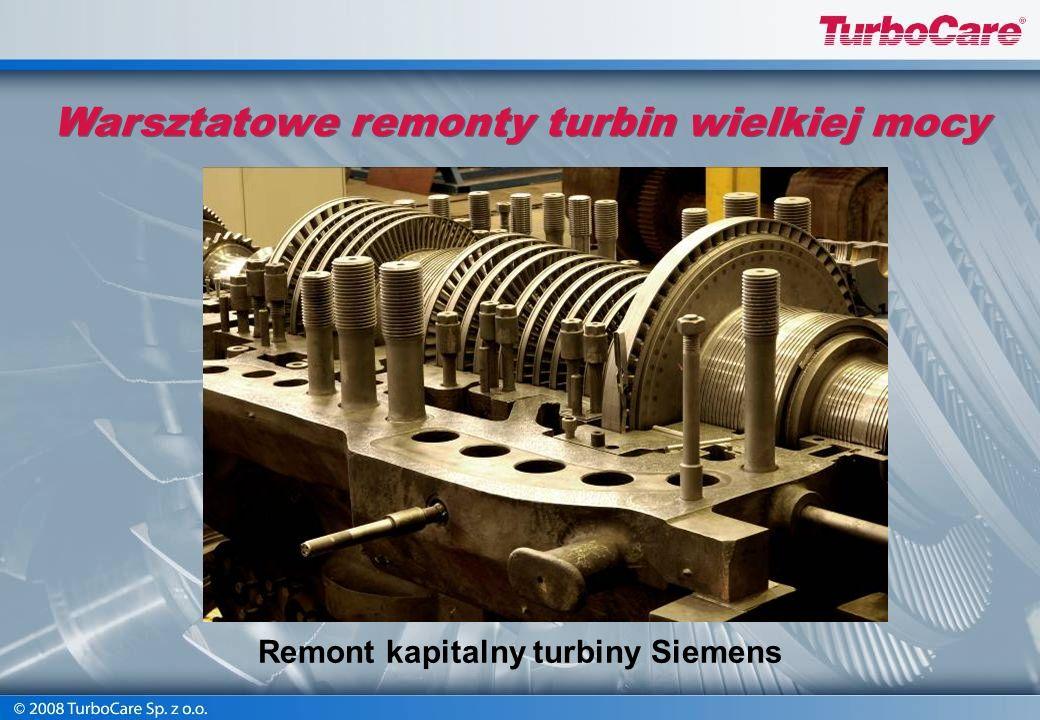 Warsztatowe remonty turbin wielkiej mocy