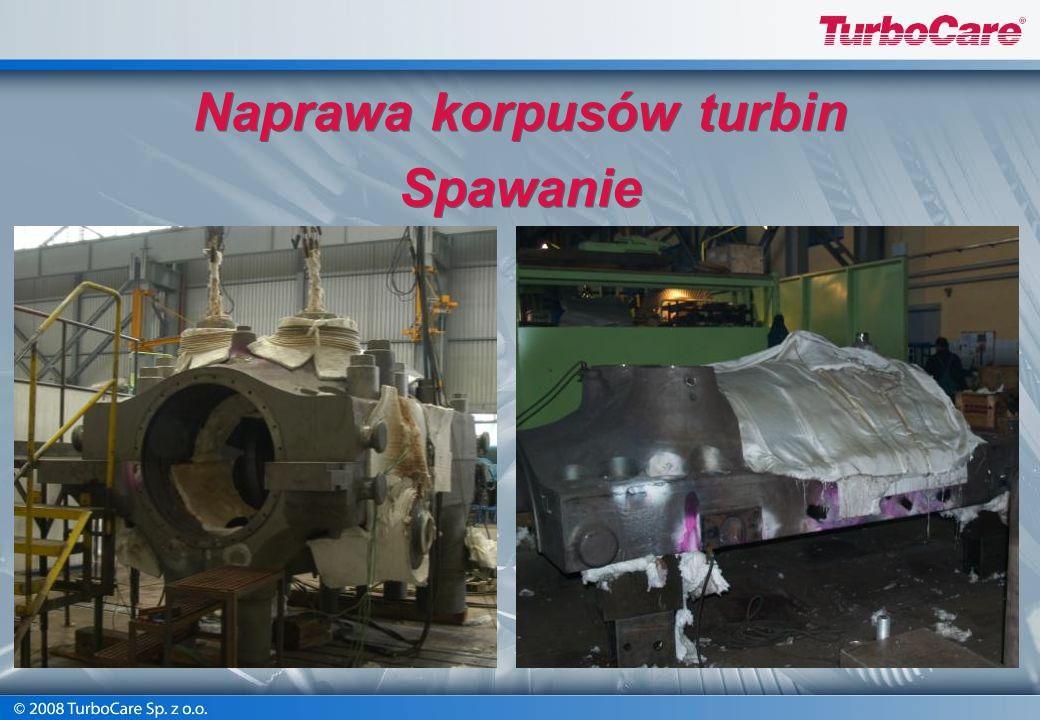 Naprawa korpusów turbin Spawanie