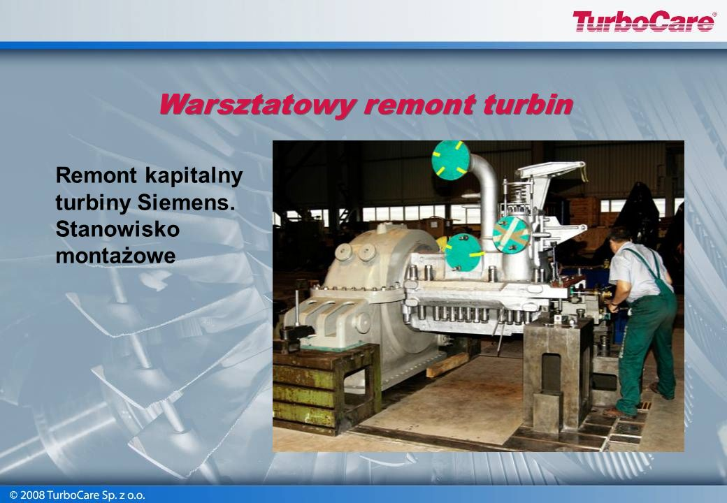 Warsztatowy remont turbin