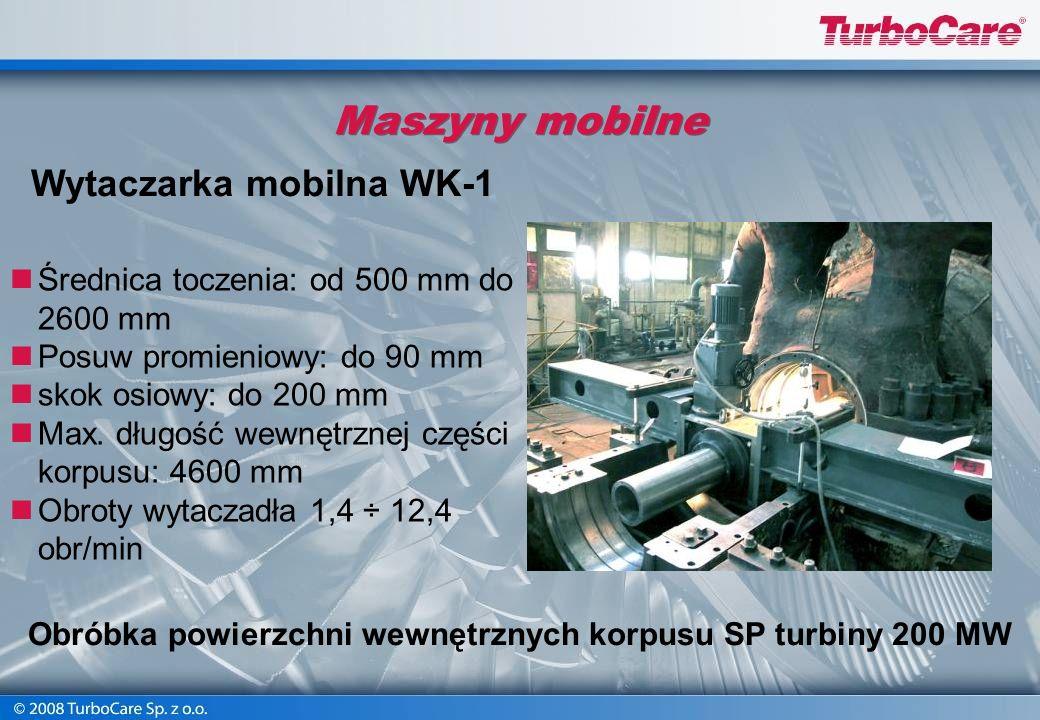 Obróbka powierzchni wewnętrznych korpusu SP turbiny 200 MW