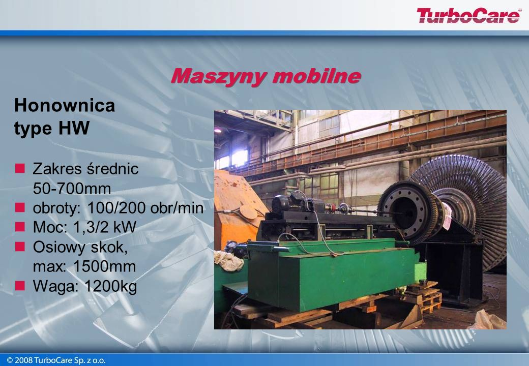 Maszyny mobilne Honownica type HW Zakres średnic 50-700mm