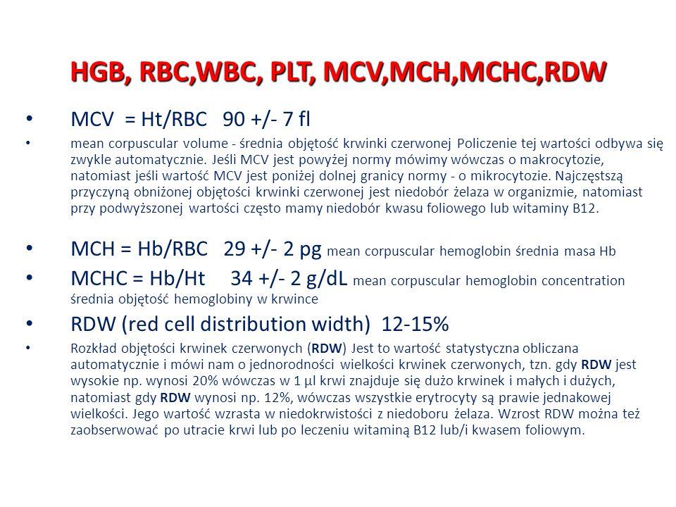 HGB, RBC,WBC, PLT, MCV,MCH,MCHC,RDW