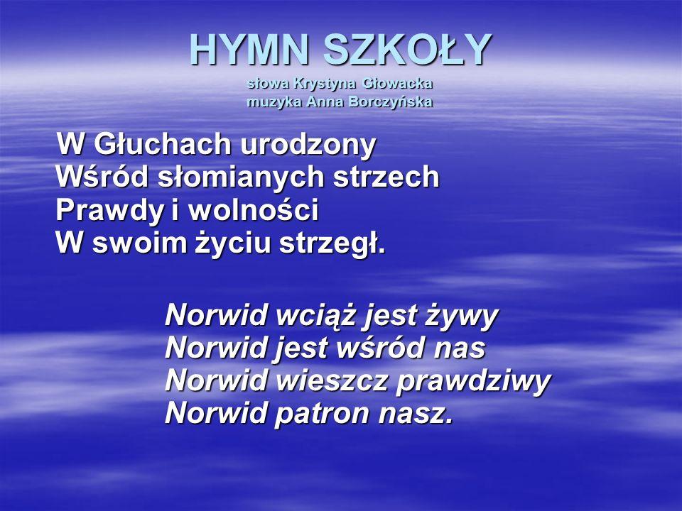HYMN SZKOŁY słowa Krystyna Głowacka muzyka Anna Borczyńska