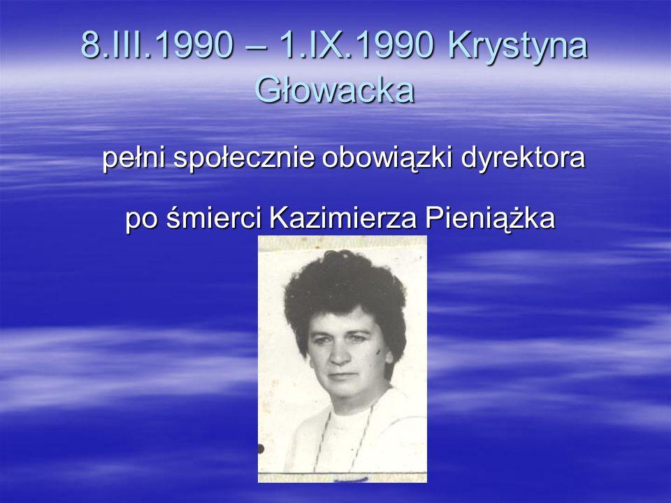 8.III.1990 – 1.IX.1990 Krystyna Głowacka