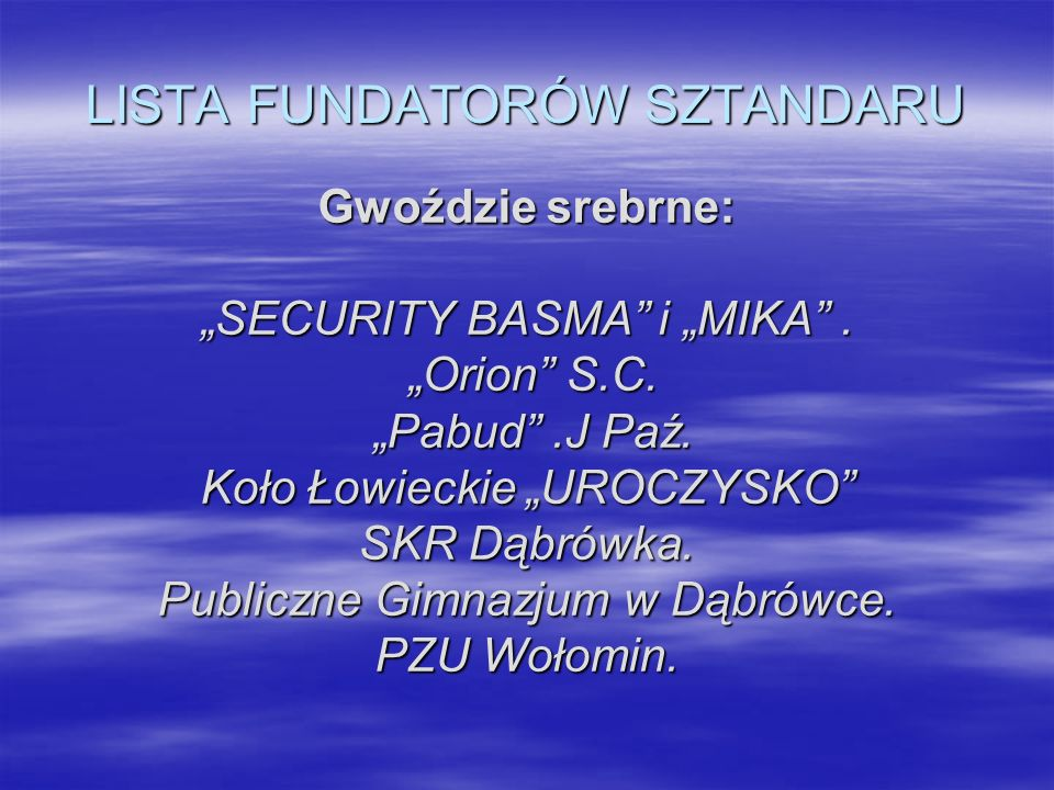 LISTA FUNDATORÓW SZTANDARU