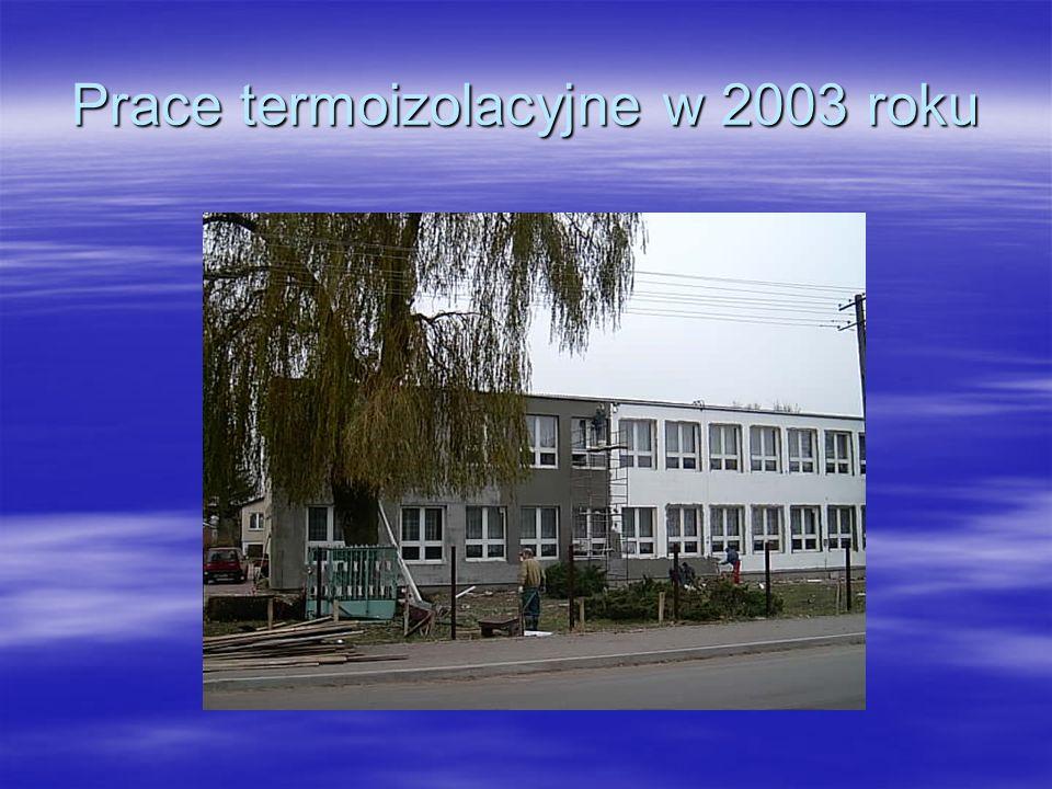 Prace termoizolacyjne w 2003 roku