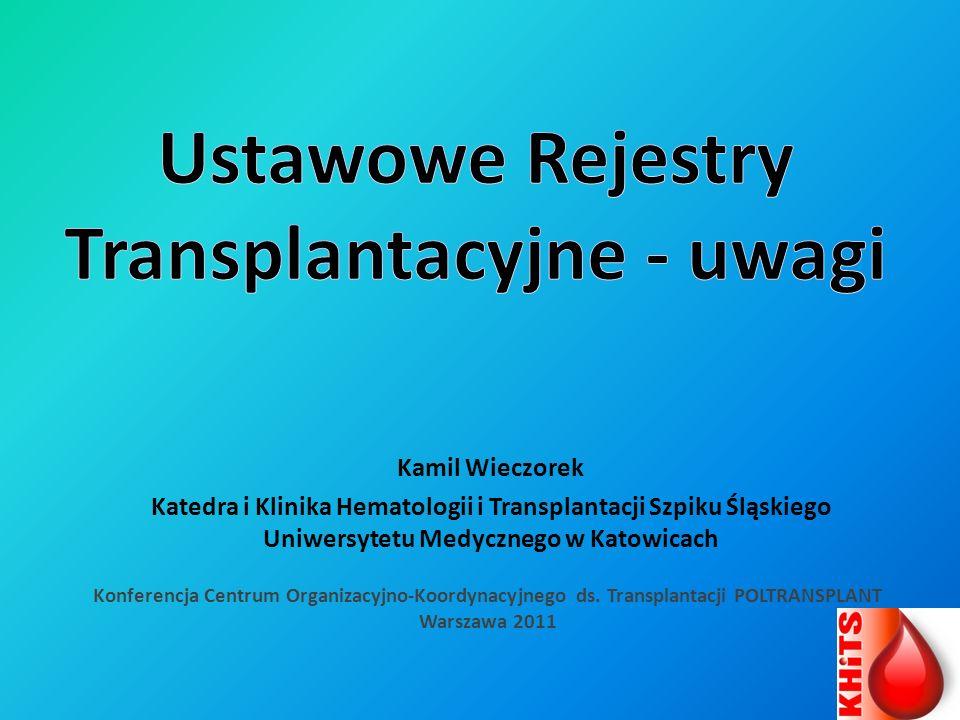 Ustawowe Rejestry Transplantacyjne - uwagi