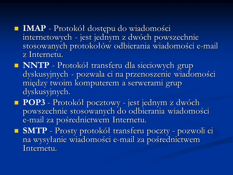 IMAP - Protokół dostępu do wiadomości internetowych - jest jednym z dwóch powszechnie stosowanych protokołów odbierania wiadomości e-mail z Internetu.