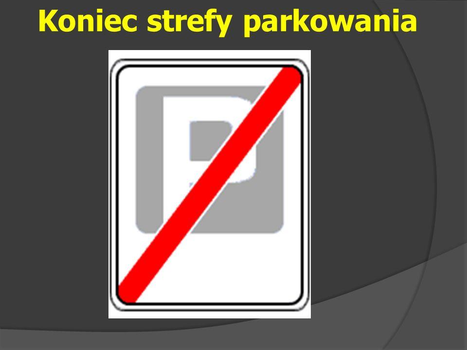 Koniec strefy parkowania