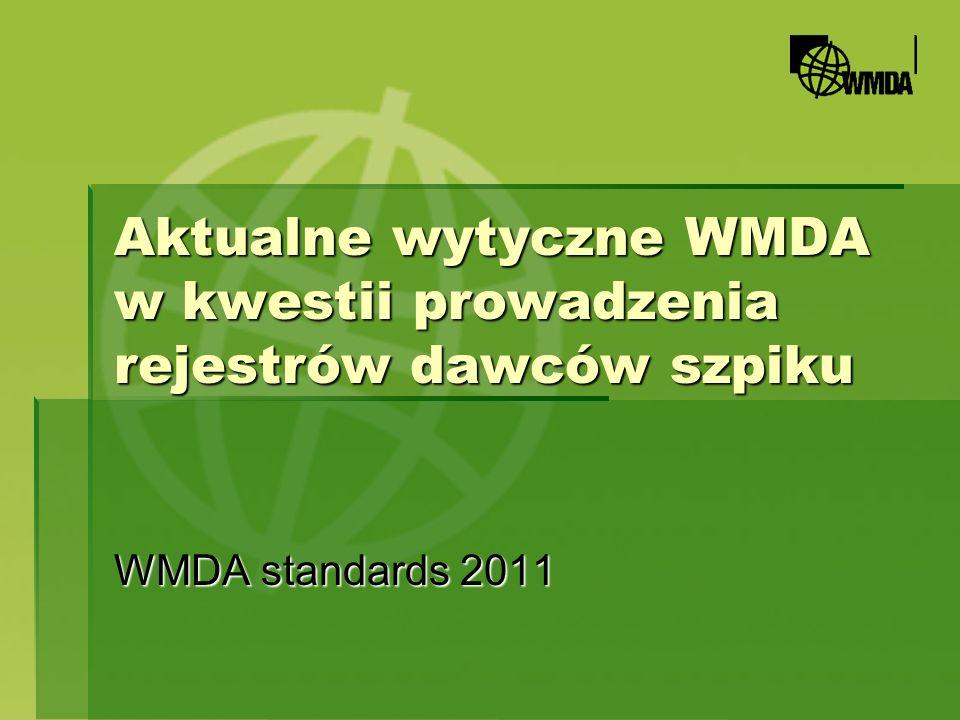 Aktualne wytyczne WMDA w kwestii prowadzenia rejestrów dawców szpiku