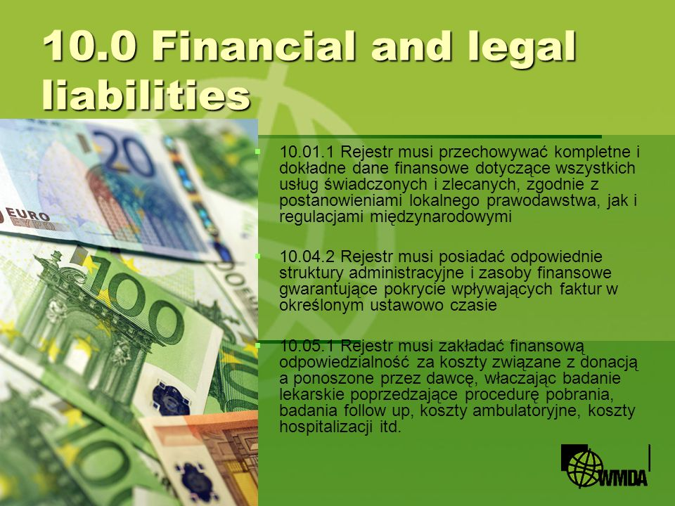 10.0 Financial and legal liabilities