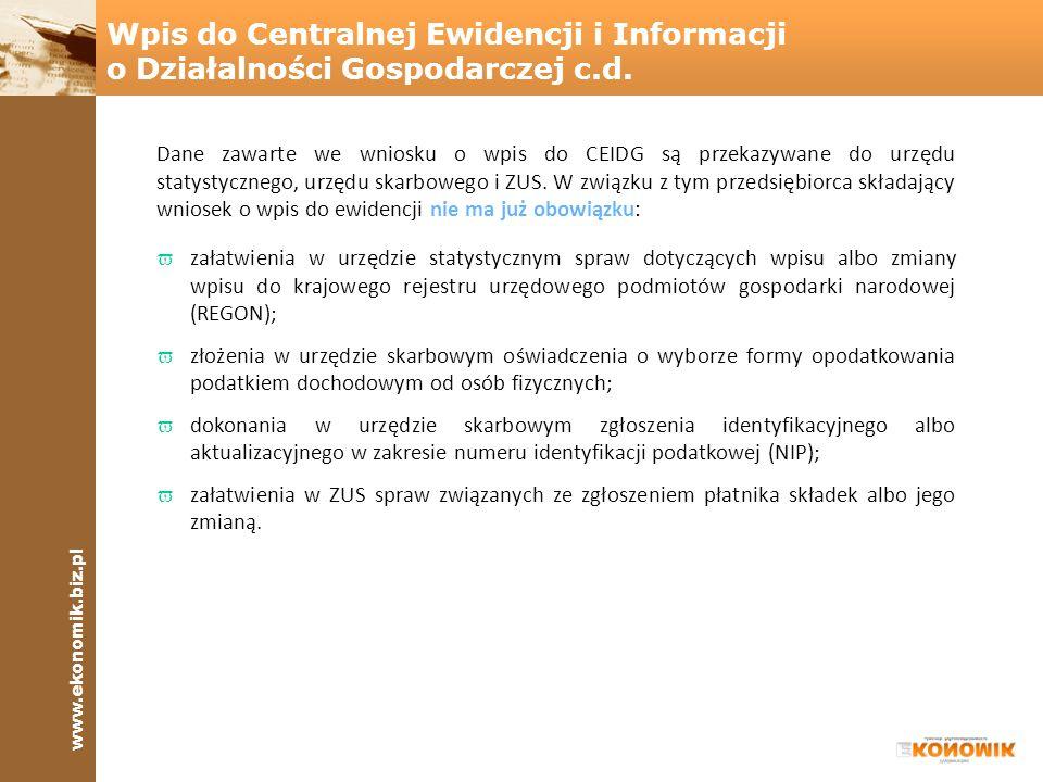 Wpis do Centralnej Ewidencji i Informacji o Działalności Gospodarczej c.d.