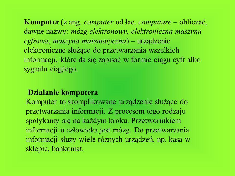 Komputer (z ang. computer od łac