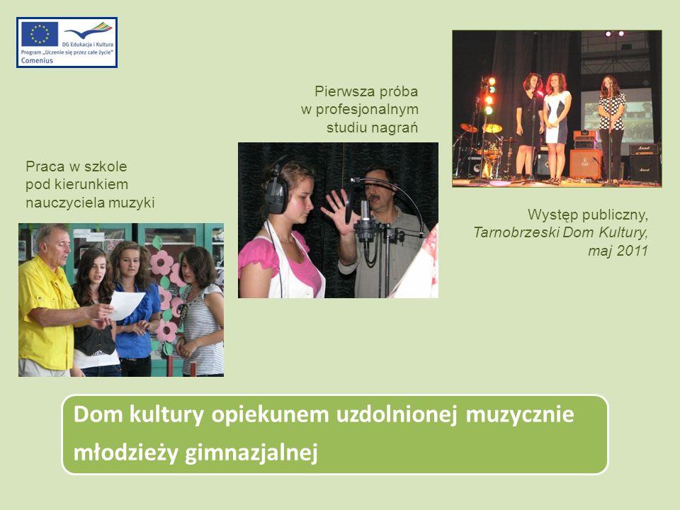 Dom kultury opiekunem uzdolnionej muzycznie młodzieży gimnazjalnej