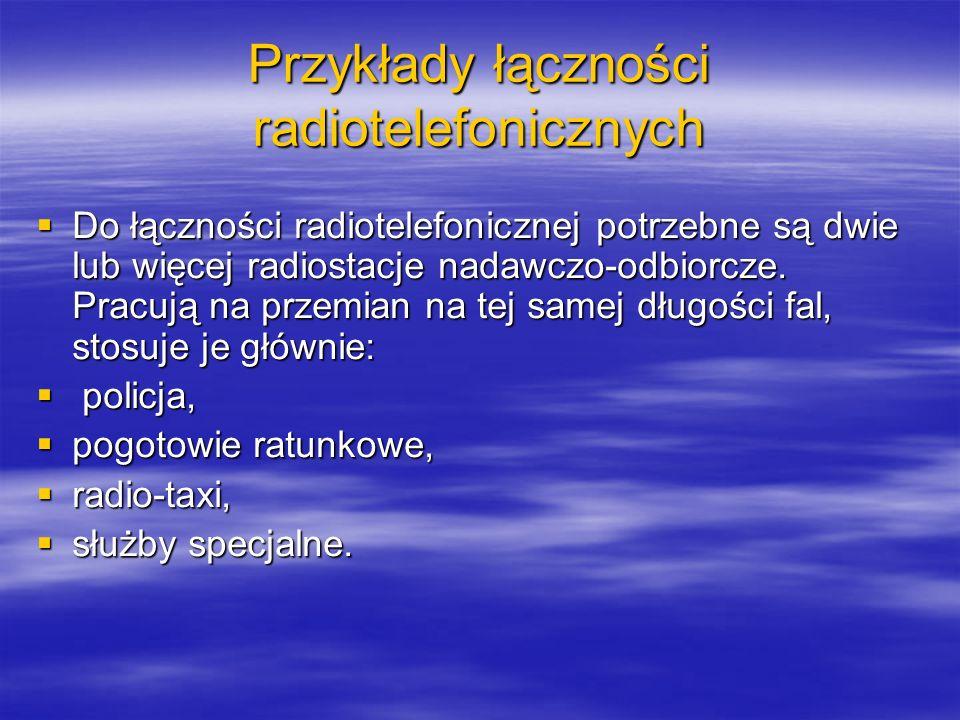 Przykłady łączności radiotelefonicznych