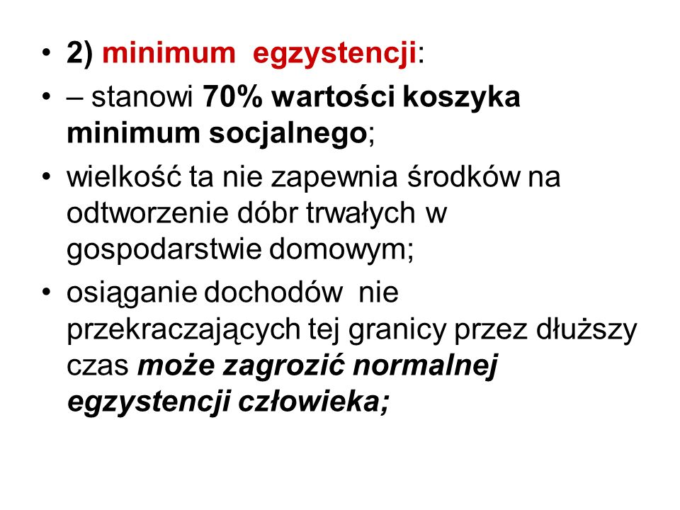 2) minimum egzystencji: