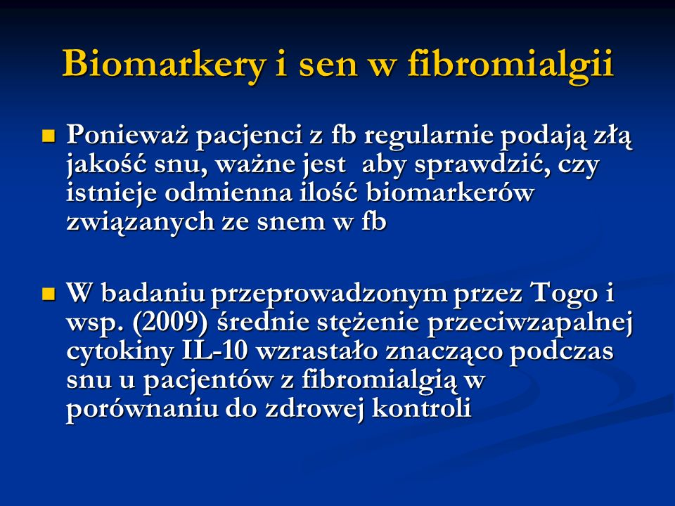 Biomarkery i sen w fibromialgii