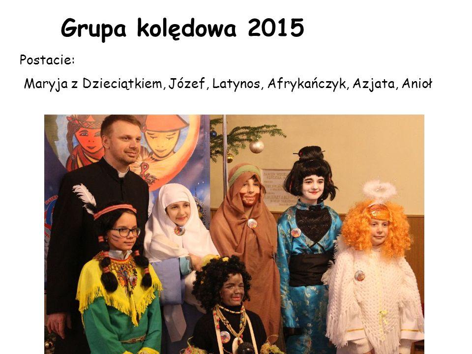 Grupa kolędowa 2015 Postacie: