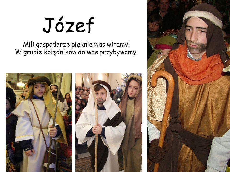 Józef Mili gospodarze pięknie was witamy!