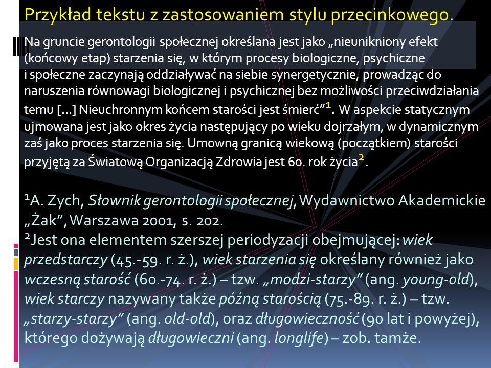 Przykład tekstu z zastosowaniem stylu przecinkowego.