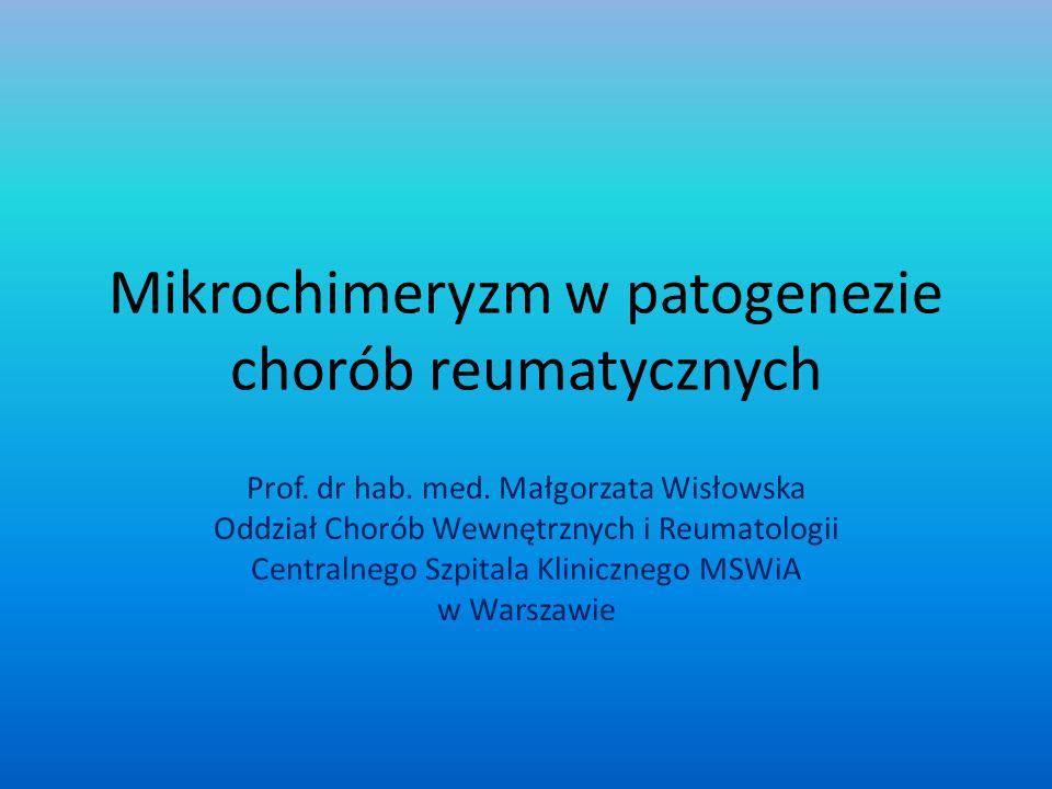 Mikrochimeryzm w patogenezie chorób reumatycznych
