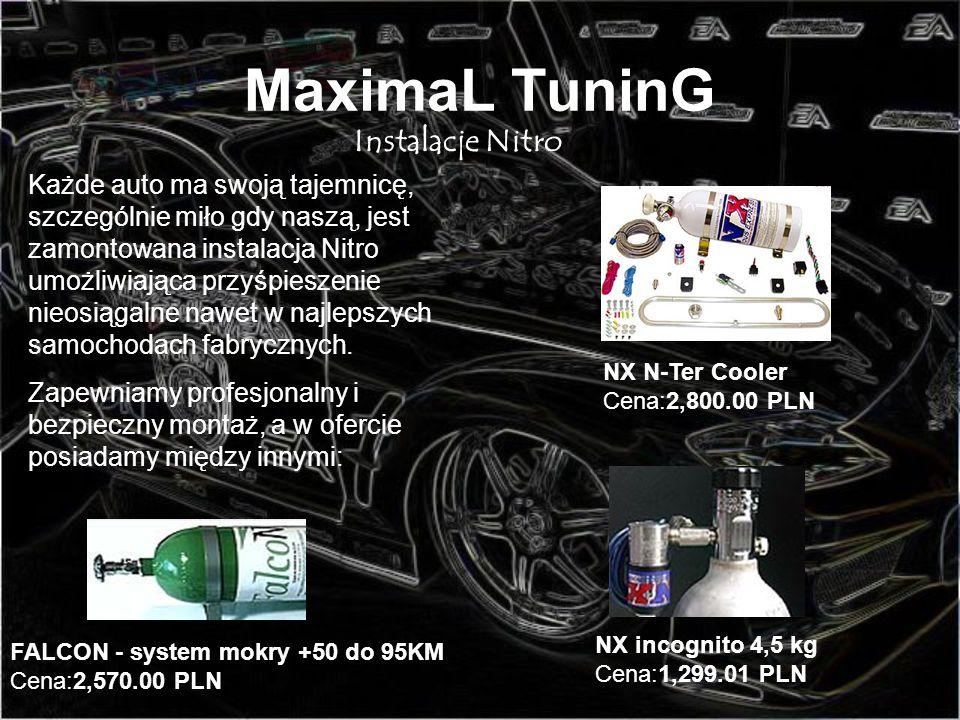 MaximaL TuninG Instalacje Nitro